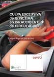 Culpa exclusiva de la víctima en los accidentes de circulación