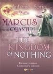 Marcus from Quantum. «The Kingdom of Nothing». Deluxe edition. Collector's edition