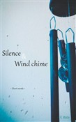 Silence and Wind chime