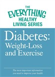 Diabete: Weight Loss and Exercise