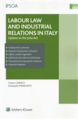Labour law and industrial relations in Italy. Update to the Jobs Act