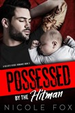 Possessed by the Hitman: A Mafia Romance