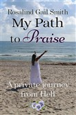 My Path to Praise