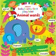 Baby's very first play book. Animal words. Ediz. a colori