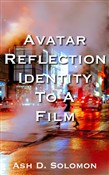 Avatar Reflection Identity To A Film