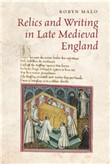 Relics and Writing in Late Medieval England