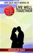 1295 Self-Help Words to Live Well Together