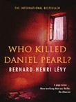 Who Killed Daniel Pearl