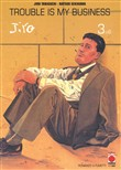 Trouble is my business. Jiro Taniguchi collection Vol. 3