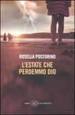 L'estate che perdemmo Dio