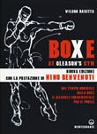 Boxe at Gleason's Gym. Tecniche di base del pugilato
