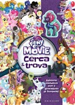 My Little Pony The Movie - Cerca & trova