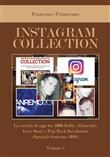 Instagram collection. La società di oggi tra 1000 selfie, didascalie, love story e pop-rock revolution. Vol. 2: Speciale Sanremo 2018