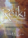 The Reiki Teacher's Manual - Second Edition