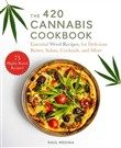 The 420 Cannabis Cookbook