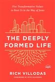 The Deeply Formed Life