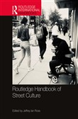 Routledge Handbook of Street Culture