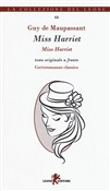 Miss Harriet. Testo francese a fronte