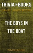 The Boys in the Boat by Daniel James Brown (Trivia-On-Books)