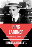 Essential Novelists - Ring Lardner