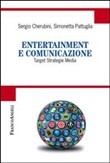 Entertainment e comunicazione. Target, strategie, media