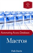 Automating Access Databases with Macros