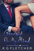 Georgia On My Mind ~ Southern Promises ~ Book Two