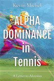 Alpha Dominance in Tennis: A Letter to Aloysius