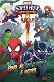 Fino al Wakanda e oltre. Marvel super hero adventures