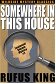 Somewhere in This House: A Lt. Valcour Mystery