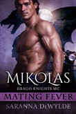 Mikolas: Drago Knights MC