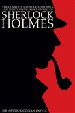 The Complete Illustrated Novels and Thirty-Seven Short Stories of Sherlock Holmes: A Study in Scarlet, The Sign of the Four, The Hound of the Baskervilles, The Valley of Fear, The Adventures, Memoirs & Return of Sherlock Holmes (Engage Books) (Illust