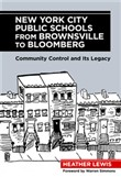 New York City Public Schools from Brownsville to Bloomberg