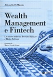 Wealth management e fintech. Le nuove sfide tra private banker e robo advisor