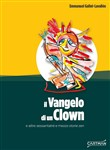 il vangelo di un clown e ...