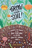 Grow Your Soil!