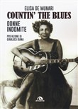 Countin' the blues. Donne indomite