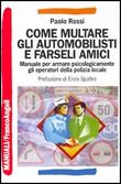Come multare gli automobilisti e farseli amici