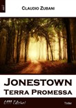 Jonestown. Terra promessa