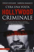 C'era una volta Hollywood criminale