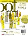 OOF international magazine (2019). Vol. 10: L' olio dei popoli. 60 anni di extra vergine. 10 anni di Olio Officina-Oil of the peoples. 60 years of extra-vergin. 10 years of Olio Of