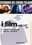 Dizionario del cinema italiano. I film Vol. 7\ 2