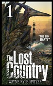 "The Lost Country, Episode One: ""The Big Empty"""