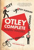 Otley Complete: Otley, Otley Pursued, Otley Victorious, Otley Forever
