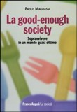 la good enough society