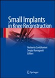 Small implants in knee reconstruction