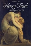 Henry Fuseli: 82 Paintings in Close Up