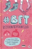 #BFT Boyfriend/bestfriend tag