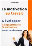 la motivation au travail ...