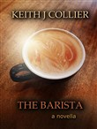 The Barista: A Novella